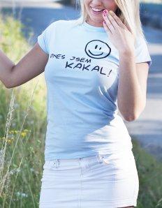 Dámské tričko s potiskem – Dnes jsem kakala