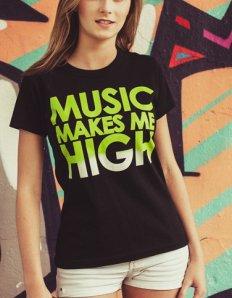 Dámské tričko s potiskem – Music makes me high