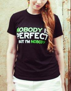 Dámské tričko s potiskem – Nobody is perfect