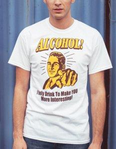 Pánské tričko s potiskem – I only drink to make you more interesting