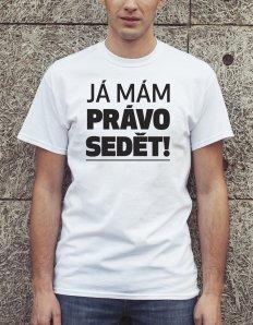 Pánské tričko s potiskem – Já mám právo sedět c076fc6c9c