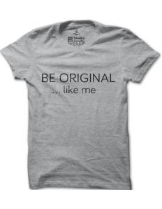 Pánské tričko s potiskem Be Original