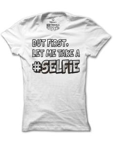 Dámské tričko s potiskem Selfie – limitovaná edice