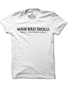 Pánské tričko s potiskem Mám rád školu  f04d736b4f