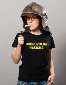 Dámské sportovní tričko Hasičské - Dobrovolná hasička