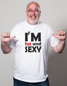 Pánské tričko s potiskem I´m fat and sexy