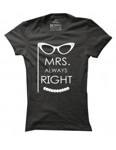 Dámské tričko s potiskem Mrs. always right