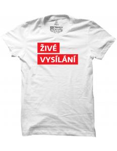 Pánské tričko s potiskem Živé vysílání