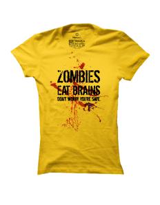 Dámské tričko s potiskem Zombies Eat Brains