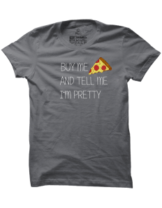 Pánské tričko s potiskem Buy me pizza