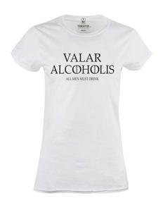 Dámské tričko s potiskem Valar alkoholis