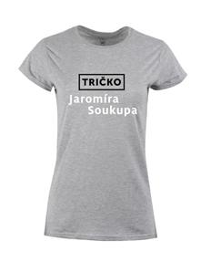 Dámské tričko s potiskem tričko J. Soukupa
