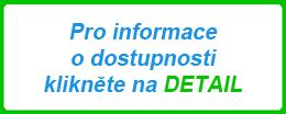 Pro informaci o dostupnosti klikněte na DETAIL